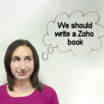 We should write a Zoho book.